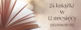 24 książki w 12 miesięcy – podsumowanie akcji.