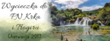 Całodniowa wycieczka do Parku Narodowego Krka i Trogiru. Chorwacja 2017.