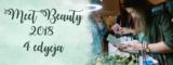 Meet Beauty 2018 – Dlaczego po raz czwarty tam pojechałam?