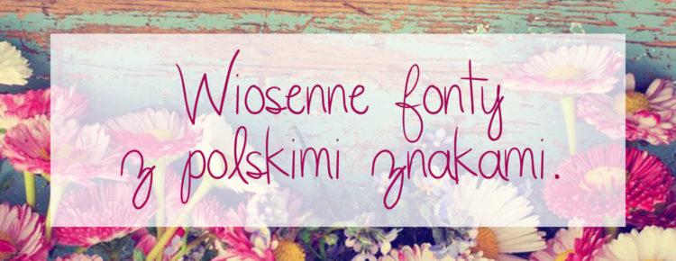 wiosenne fonty z polskimi znakami główne