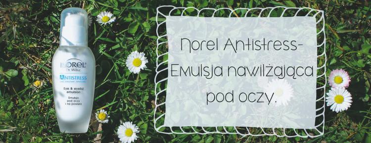 norel antistress emulsja nawilzajaca pod oczy-1