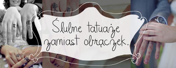 slubne tatuaze zamiast obraczek