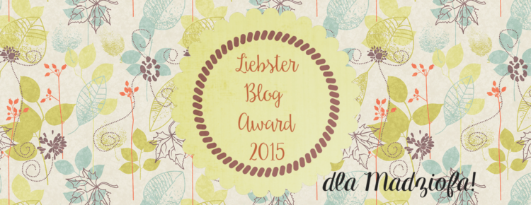 liebster blog award 2015 madziof