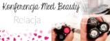 Konferencja Meet Beauty – relacja.