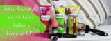 Jakie kosmetyki warto kupić będąc w drogerii DM?