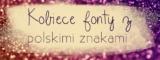 Kobiece fonty z polskimi znakami.