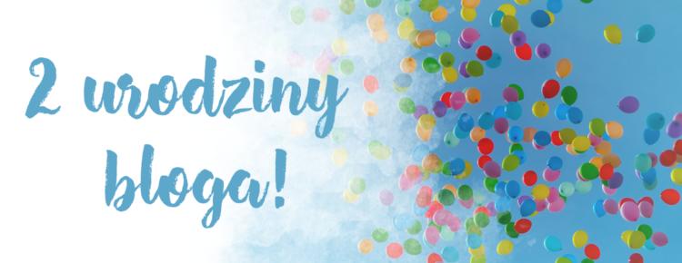2-urodziny-bloga