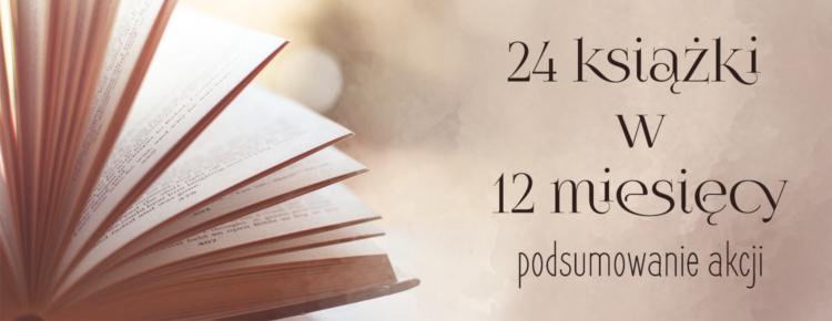24 ksiazki w 12 mesiecy podsumowanie akcji