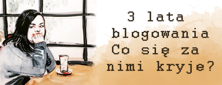3 lata blogowania
