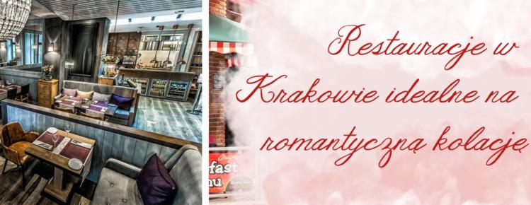 restauracje w krakowie idealne na romantyczna kolacje walentynki