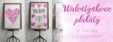 Walentynkowe plakaty za darmo do pobrania i wydrukowania.