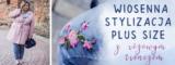 Wiosenno-świąteczna stylizacja plus size z różowym trenczem.
