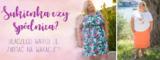 Sukienka czy spódnica? Dlaczego warto zabrać je na wakacje? Dwie stylizacje plus size.