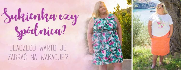 sukienka czy spodnica dlaczego warto je zabrac na wakacje stylizacja plus size