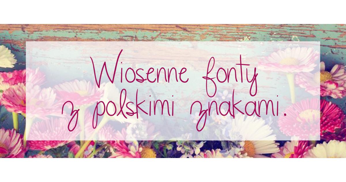 Wiosenne fonty z polskimi znakami. madziof .pl